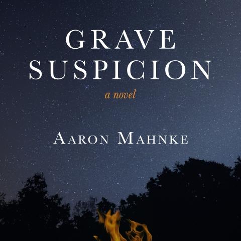 'Grave Suspicion' by Aaron Mahnke